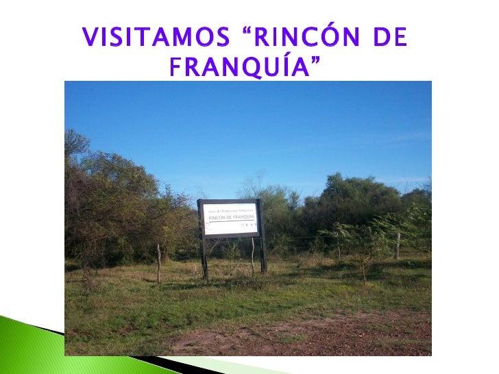 """VISITAMOS """"RINCÓN DE      FRANQUÍA"""""""
