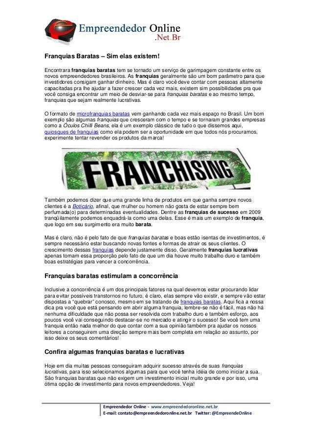 Empreendedor Online - www.empreendedoronline.net.br E-mail: contato@empreendedoronline.net.br Twitter: @EmpreendeOnline Fr...