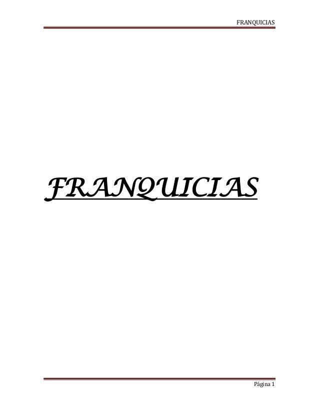 FRANQUICIAS Página 1 FRANQUICIAS
