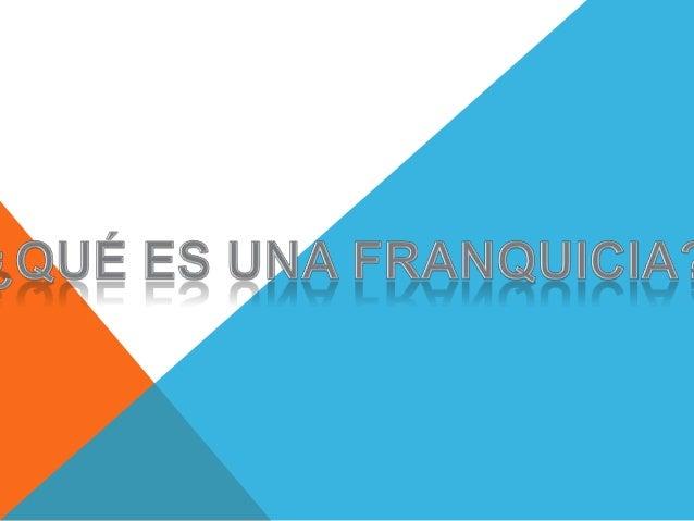 DEFINICIÓNLa franquicia es un sistema de cooperación empresarial con   una especial incidencian en el sector empresarial. ...