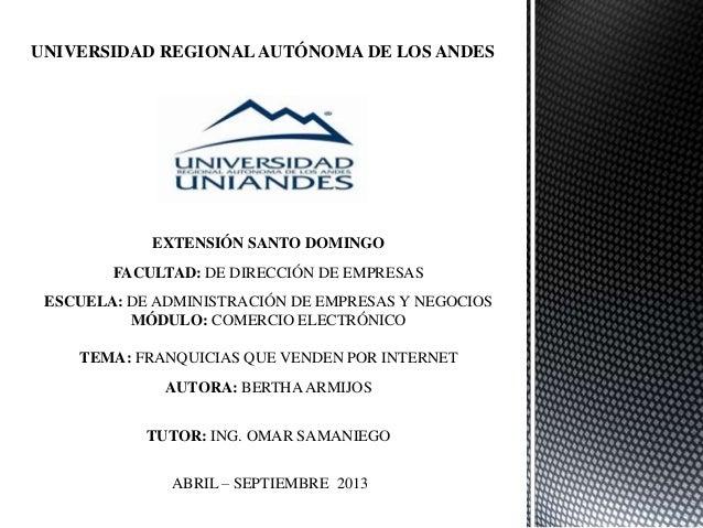 UNIVERSIDAD REGIONALAUTÓNOMA DE LOS ANDES EXTENSIÓN SANTO DOMINGO FACULTAD: DE DIRECCIÓN DE EMPRESAS ESCUELA: DE ADMINISTR...