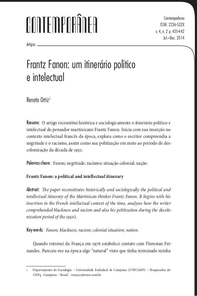 Artigos Contemporânea ISSN: 2236-532X v. 4, n. 2 p. 425-442 Jul.–Dez. 2014 Frantz Fanon: um itinerário político eintelect...