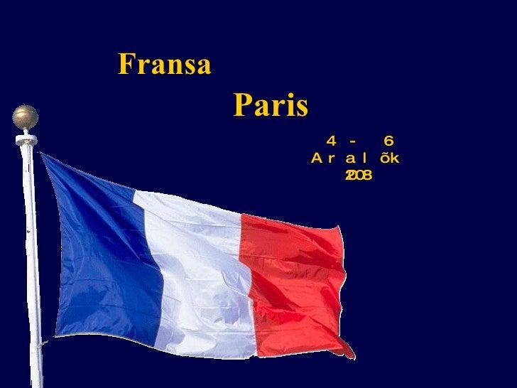 Fransa 4 - 6 Aralık 2008 Paris