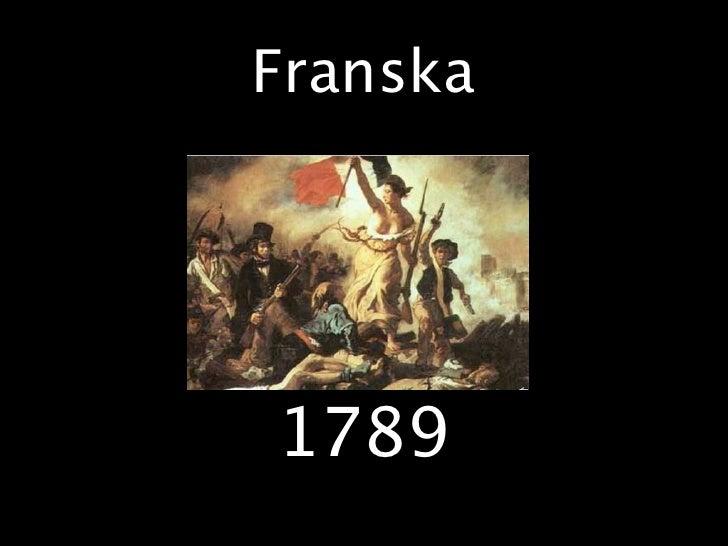 Franska     1789