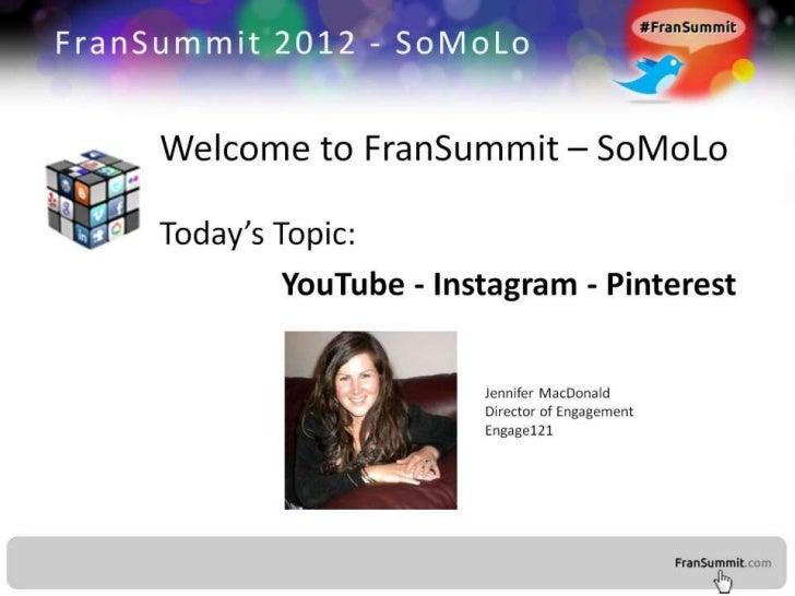 YouTube, Pinterest and Instagram
