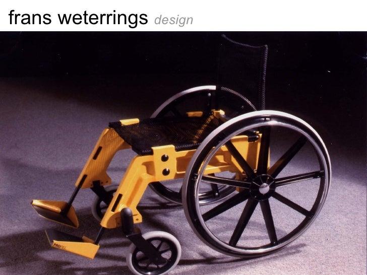 frans weterrings  design <ul><li> </li></ul>