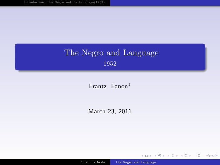 Introduction: The Negro and the Language(1952)                      The Negro and Language                                ...