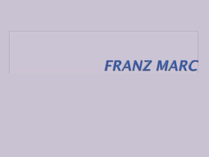 Franz Marc Slide 1