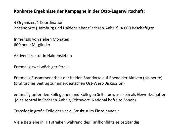 Konkrete Ergebnisse der Kampagne in der Otto-Lagerwirtschaft: 4 Organizer, 1 Koordination 2 Standorte (Hamburg und Haldens...