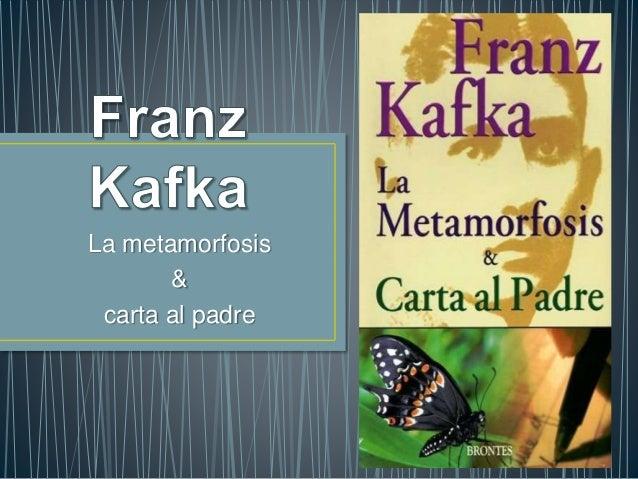 La metamorfosis & carta al padre