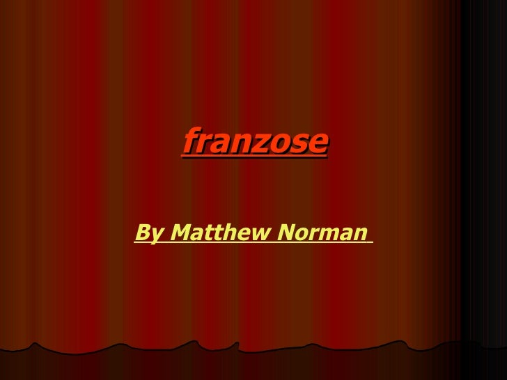 franzose By Matthew   Norman