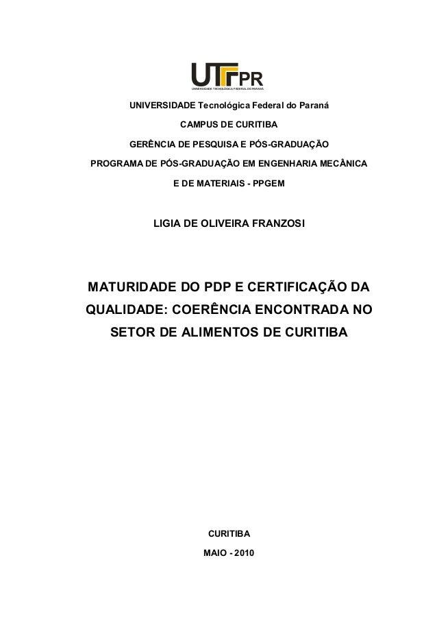 UNIVERSIDADE TECNOLÓGICA FEDERAL DO PARANÁ PR UNIVERSIDADE Tecnológica Federal do Paraná CAMPUS DE CURITIBA GERÊNCIA DE PE...