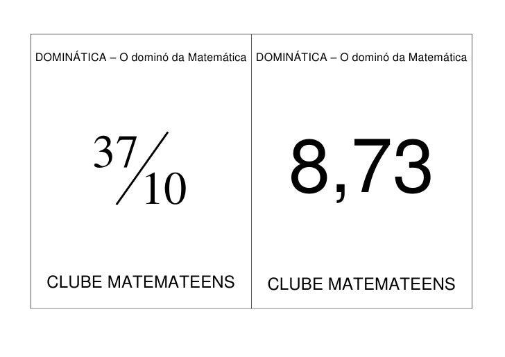 DOMINÁTICA – O dominó da Matemática DOMINÁTICA – O dominó da Matemática              37                  10               ...