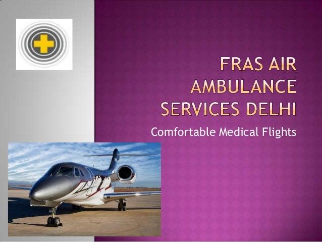 Comfortable Medical Flights