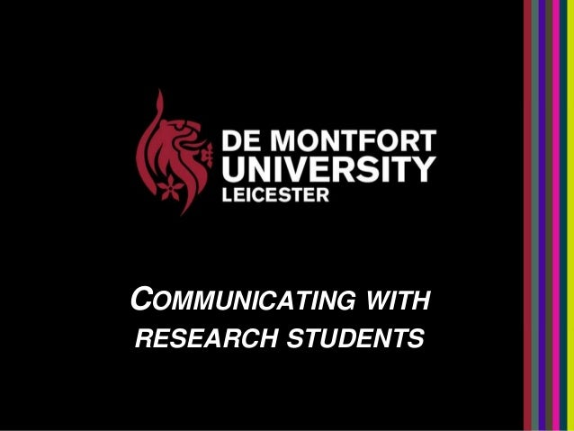 COMMUNICATING WITH RESEARCH STUDENTS