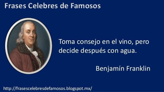 Frases Célebres De Benjamin Franklin