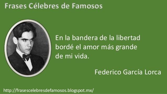 Frases Celebres De Federico Garcia Lorca