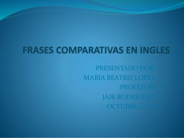 Frases Comparativas En Ingles