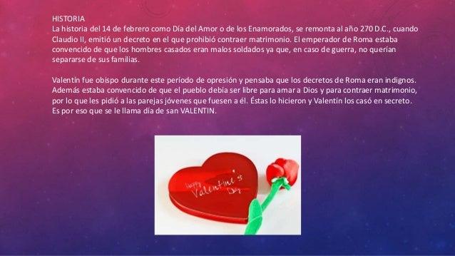 FRASES DEL DÍA DEL AMOR Y LA AMISTAD MARIA FERNANDA ARZOLA ESQUEDA; 2.  HISTORIA La historia del 14 de febrero ...