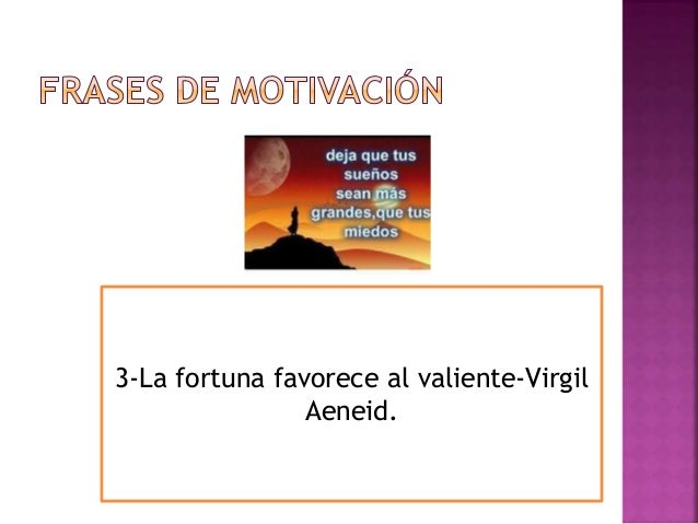 3-La fortuna favorece al valiente-Virgil Aeneid.