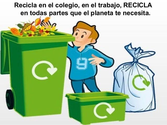 Para Reciclar. Para Reciclar. Para Reciclar. La ...