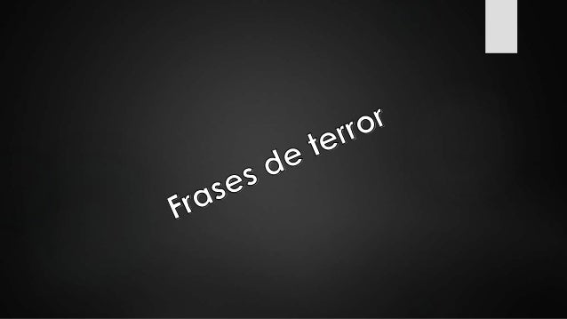 Frases De Terror