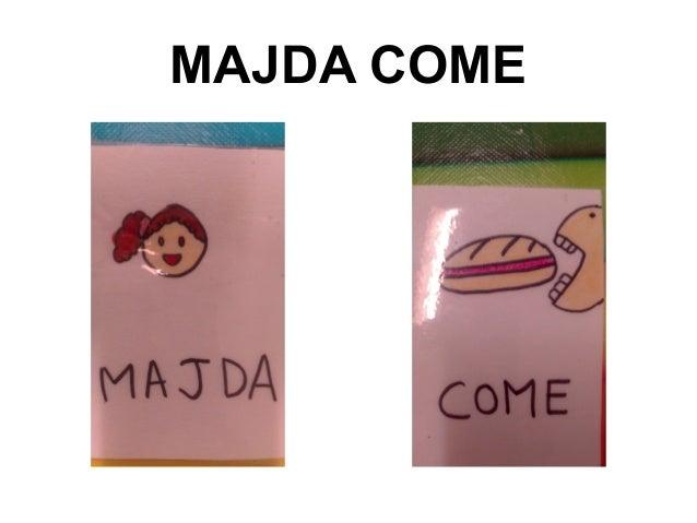MAJDA COME