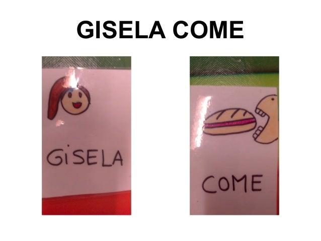 GISELA COME