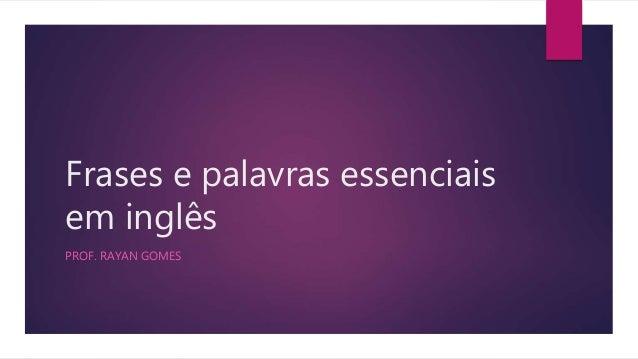 Frases Em Inglês: Frases E Palavras Essenciais Em Inglês