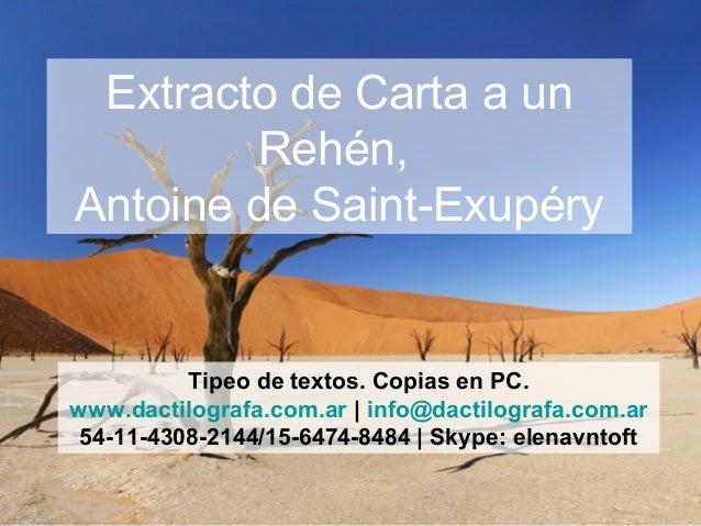 Extracto De Carta A Un Rehén De Antoine De Saint Exupéry