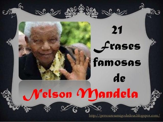 21 Frases Desafiadoras De Nelson Mandela