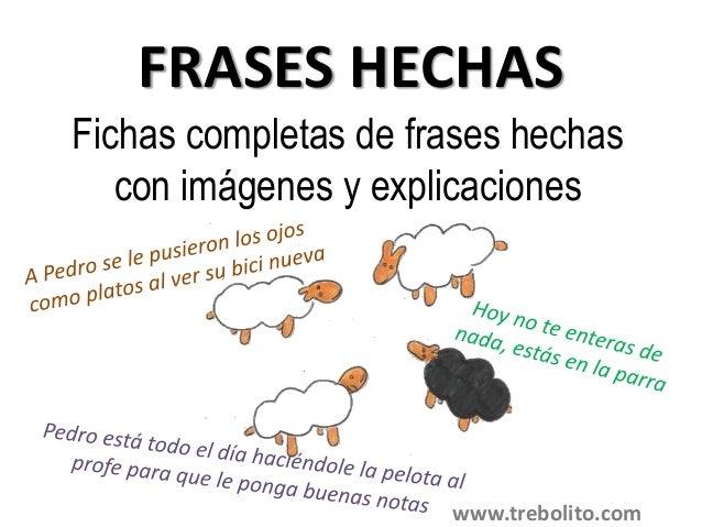 Frases hechas castellano explicaci n ejemplo y dibujo for Expresiones cortas