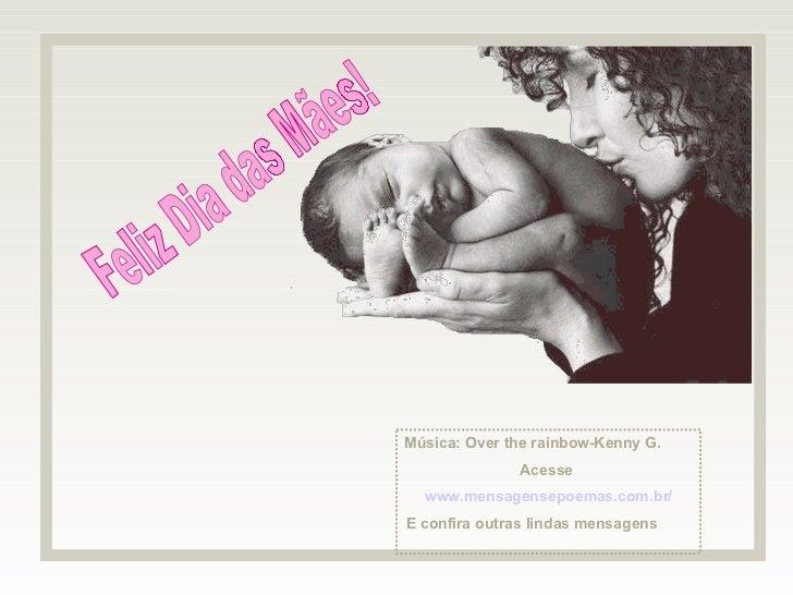 Mensagens Slides Feliz Dia Das Maes: Frases E Homenagem Ao Dia Das Mães