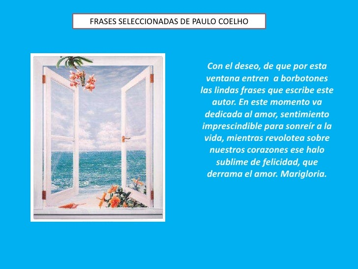Frases De Paulo Coelho: Frases Inolvidables De Paulo Coelho