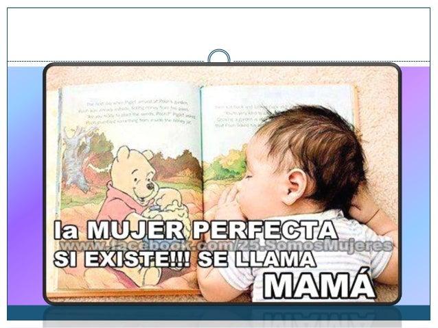 Más Frases Originales y Perfectas para felicitar a una madre en: http://www.apuntesytrabajos.es/ApuntesyTr abajos/S/Mensaj...