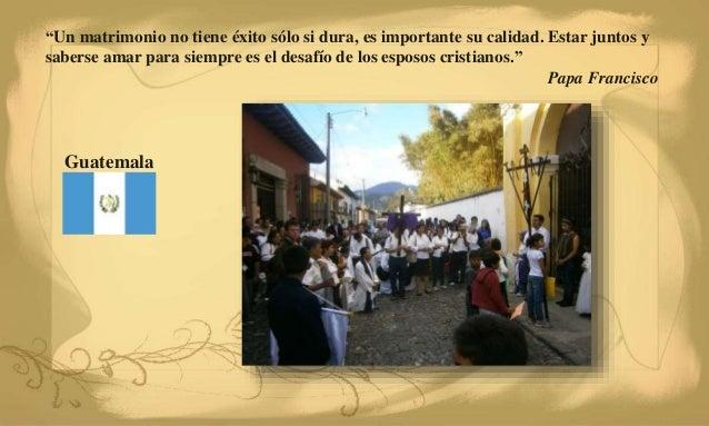 Matrimonios Catolicos Guatemala : Celebrando el iv elajo con papa francisco