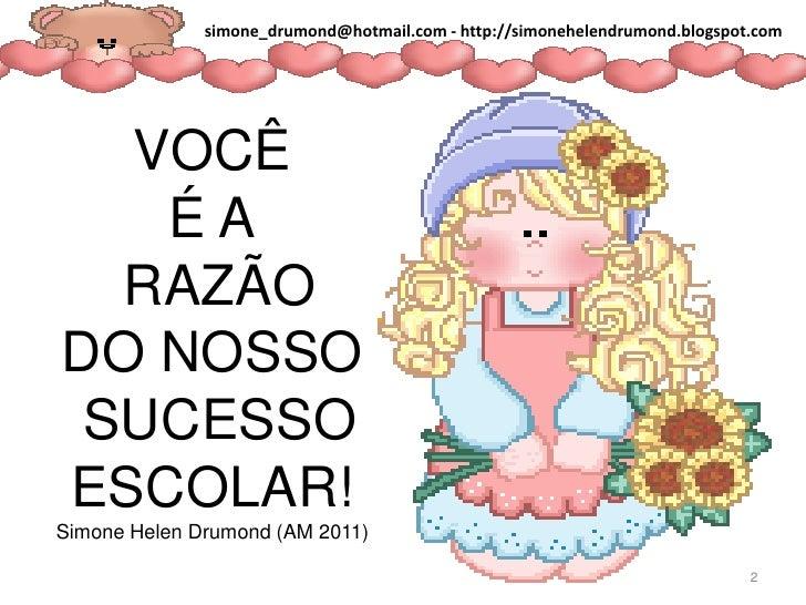 Frases Para Alunos Simone Helen Drumond