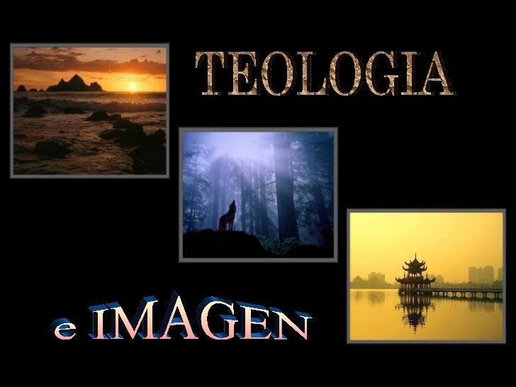 TEOLOGIA e IMAGEN