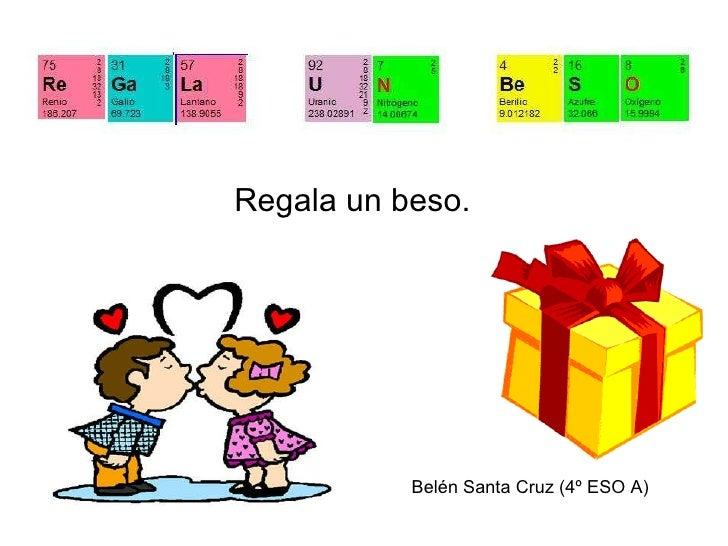 Frases tabla peridica regala un beso beln santa cruz 4 eso a urtaz Images