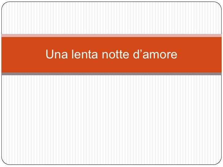 Immagini Di Frasi Amore.Frasi D Amore Una Lenta Notte D Amore Di Poesie D Amore
