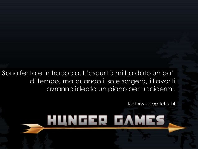 Frasi Belle Hunger Games Libro.Frasi Del Libro Hunger Games Di Suzanne Collins