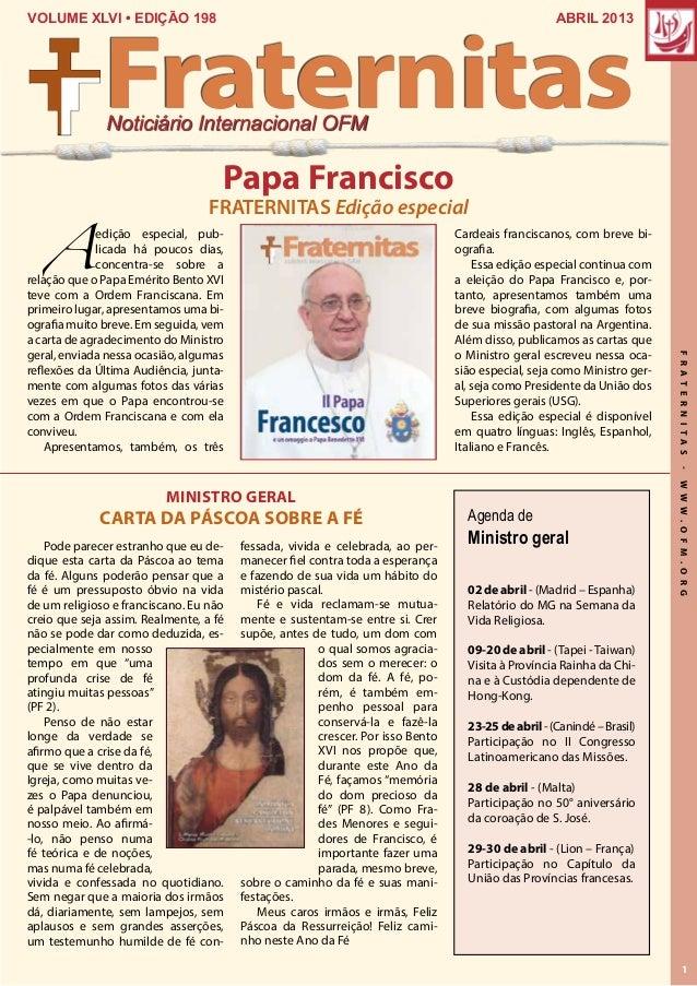 FraternitasVOLUME XLVI • EDIÇÃO 198                                                                             ABRIL 2013...