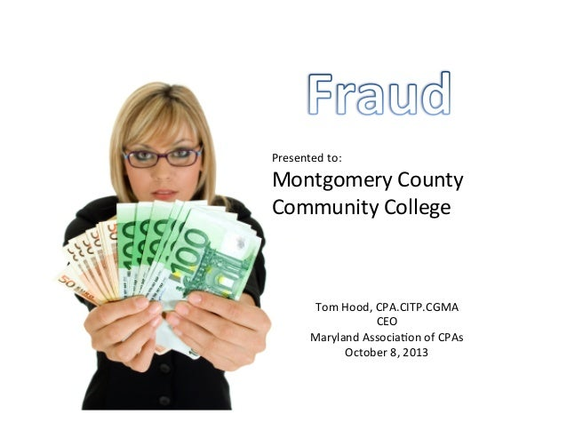 Presented  to:   Montgomery  County   Community  College   Tom  Hood,  CPA.CITP.CGMA   CEO   Maryland...