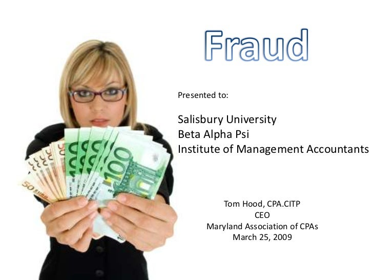 Presented to:  Salisbury University Beta Alpha Psi Institute of Management Accountants              Tom Hood, CPA.CITP    ...