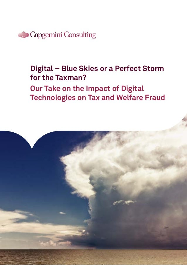Digital – Blue Skies or a Perfect Storm for the Taxman? Our Take on the Impact of Digital Technologies on Tax and Welfare ...