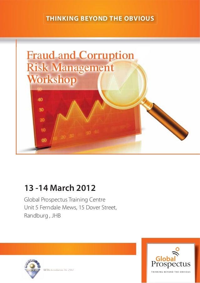 13 -14 March 2012 Global Prospectus Training Centre Unit 5 Ferndale Mews, 15 Dover Street, Randburg , JHB SETA Accreditati...