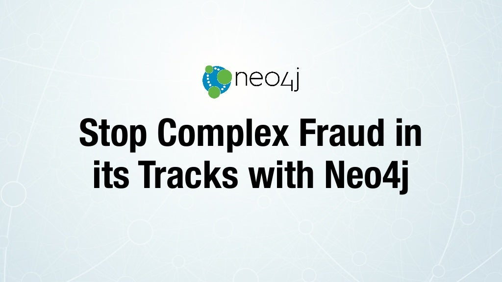 Fraud Detection and Neo4j