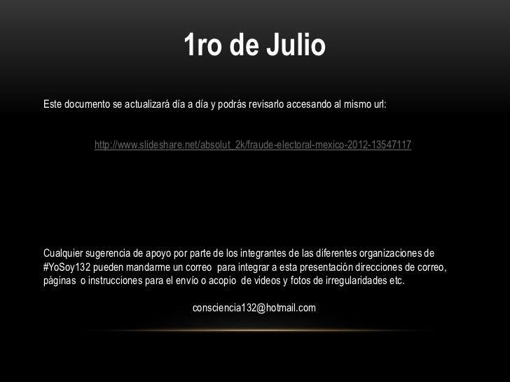 Fraude electoral mexico 2012 al 5 de Julio 13:00 hrs Slide 2