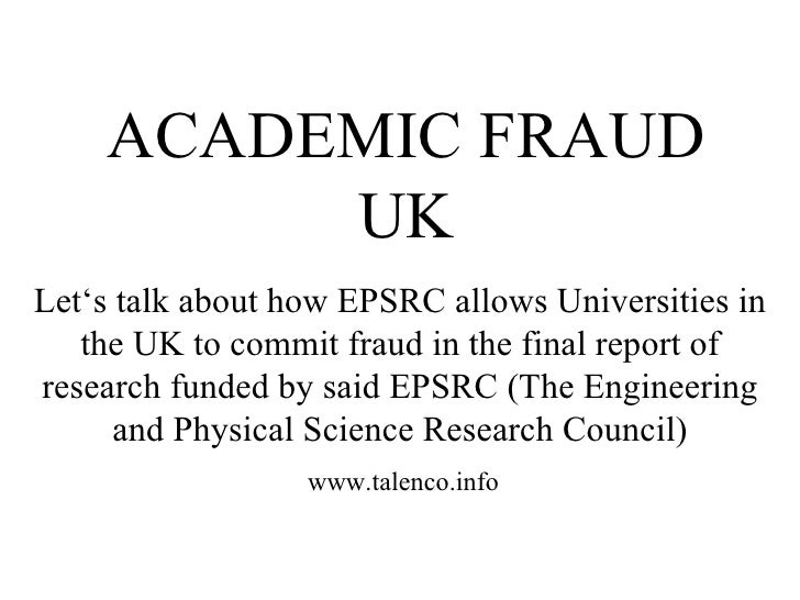 Let's talk about how EPSRC allows Universities in the UK to commit fraud in the final report of research funded by said EP...