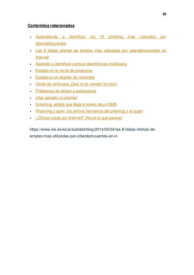 141f41090ff ... 11. 10 Contenidos relacionados  Aprendiendo a identificar los 10  phishing más utilizados por ciberdelincuentes  Las 8 falsas ofertas de  empleo ...
